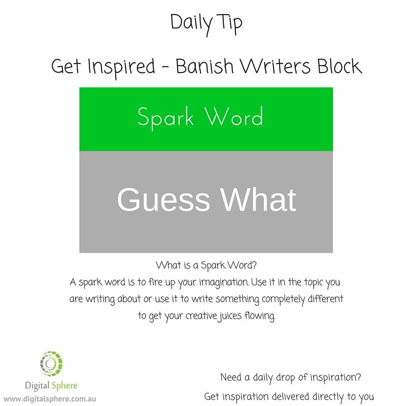 Banish writers block with this writers tip of the day