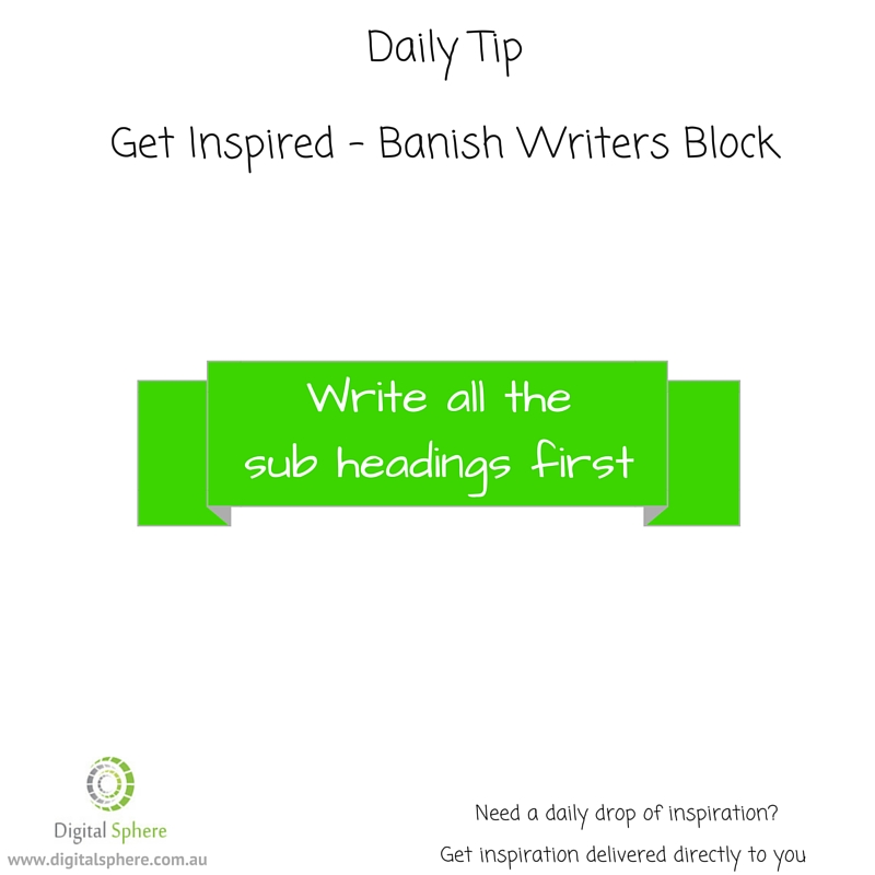 Do you have writers block? Here's a tip.