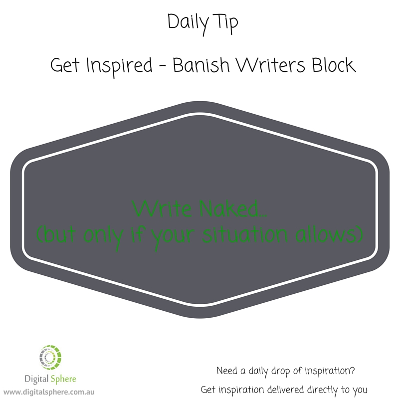 Daily writing to to help with writers block.